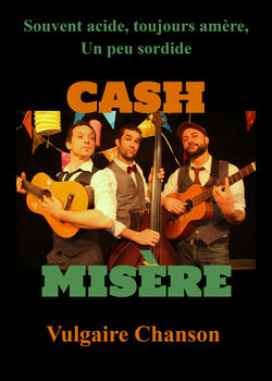 Concert CASH MISERE